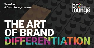 Transform webinar: the art of brand differentiation